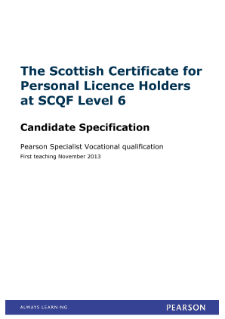 Scottish Certificate for Personal Licence Holders (Scotland) specification