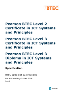 BTEC Level 2 Certificate in ICT Systems and Principles specification