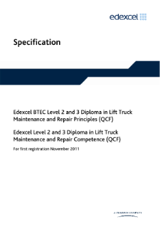 BTEC Level 3 Diploma in Lift Truck Maintenance and Repair Principles specification