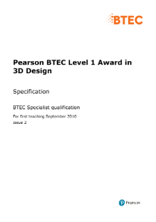 BTEC Level 2 3D Design specification