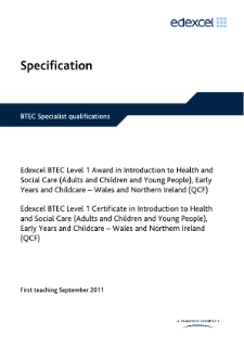 BTEC Level 1 Introduction to Health and Social Care (Adults and Children and Young People) Early Years and Child Care specification