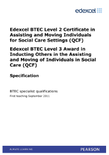 BTEC Level 3 Award in Inducting Others in the Assisting and Moving of Individuals in Social Care specification