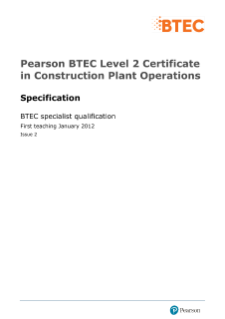 BTEC Level 2 Certificate in Construction Plant Operations specification