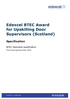BTEC Level 6 Award for Upskilling Door Supervisors (Scotland) specification