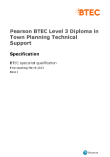 BTEC Level 3 Diploma in Town Planning Technical Support specification