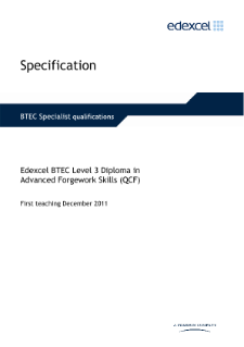 BTEC Level 3 Diploma in Advanced Forgework Skills specification