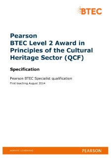 BTEC Level 2 Award in Principles of the Cultural Heritage Sector specification
