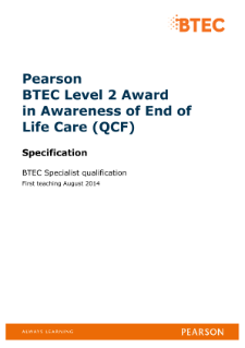 BTEC Level 2 Award in Awareness of End of Life Care specification