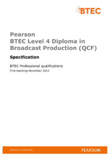 BTEC Level 4 Diploma in Broadcast Production specification