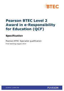 BTEC Level 2 Award in e-Responsibility for Education specification