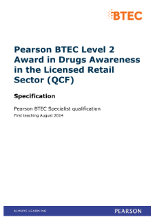 BTEC Level 2 Award in Drugs Awareness in the Licensed Retail Sector specification