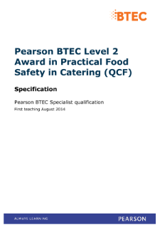 BTEC Level 2 Award in Practical Food Safety in Catering specification