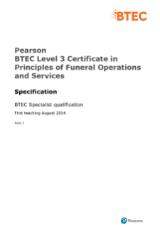 BTEC Level 3 Certificate in Principles of Funeral Operations and Services specification