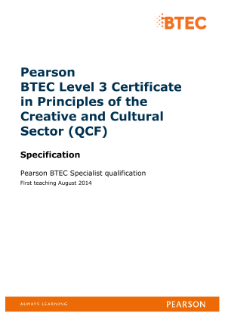 BTEC Level 3 Certificate in Principles of the Creative and Cultural Sector specification