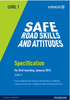 BTEC Level 1 Safe Road Skills and Attitudes specification