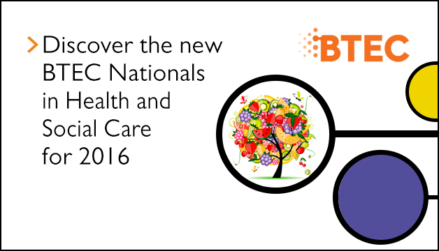 Link to Discover the new BTEC Nationals in Health and Social Care for 2016