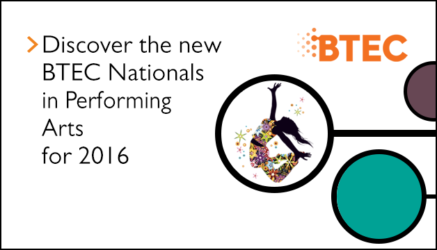 Link to Discover the new BTEC Nationals in Performing Arts for 2016