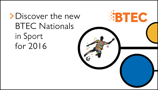Link to Discover the new BTEC Nationals in Sport for 2016