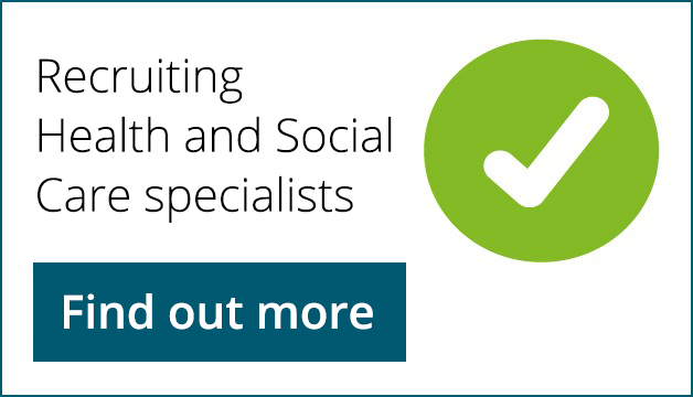 Recruiting Health and Social Care specialists