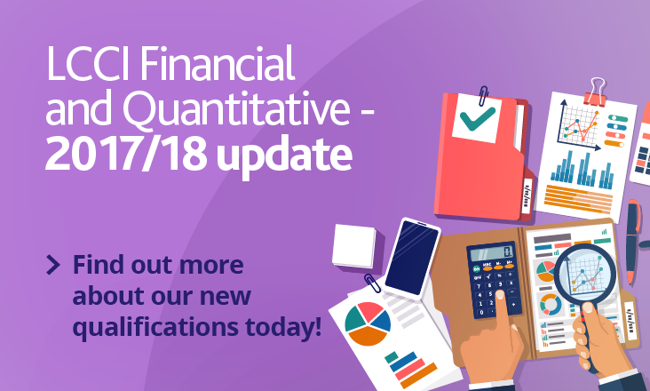 Find out more about new LCCI Financial and Quantitative qualifications